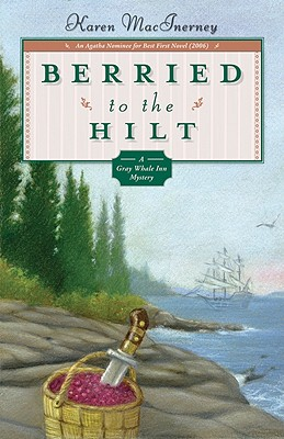 Berried to the Hilt By MacInerney, Karen