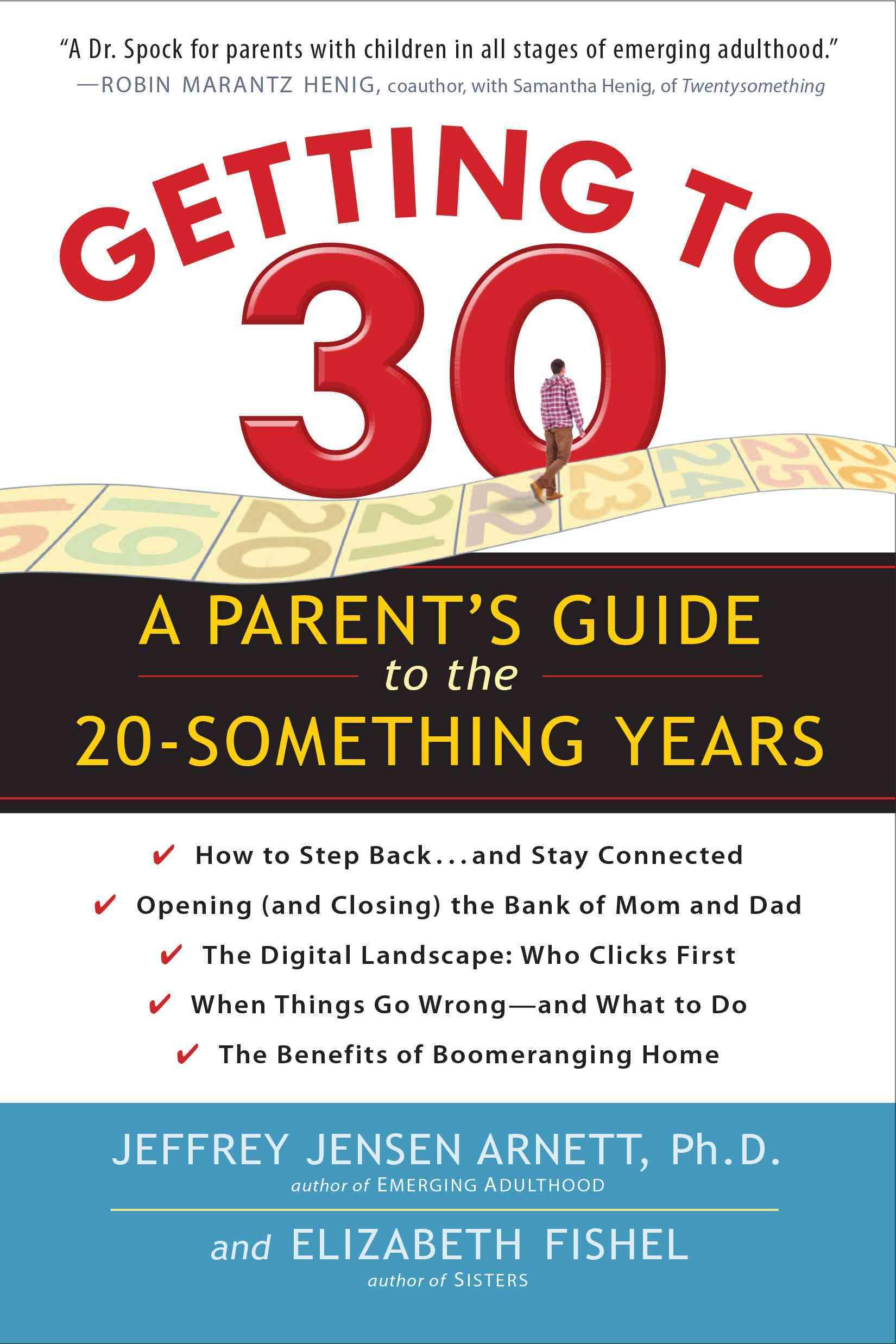 Getting to 30 By Arnett, Jeffrey Jensen/ Fishel, Elizabeth