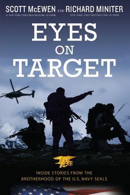 Eyes on Target By McEwen, Scott/ Miniter, Richard