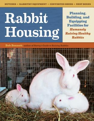Rabbit Housing By Bennett, Bob